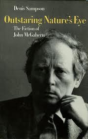 Outstaring Nature S Eye The Fiction Of John Mcgahern border=